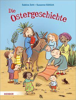 Die Ostergeschichte von Göhlich,  Susanne, Zett,  Sabine