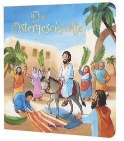 Die Ostergeschichte von Kummermehr,  Petra, Nagel,  Tina