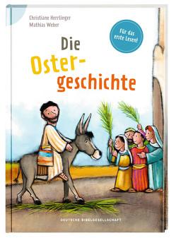 Die Ostergeschichte von Herrlinger,  Christiane, Weber,  Mathias