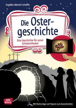 Die Ostergeschichte von Albrecht-Schaffer,  Angelika