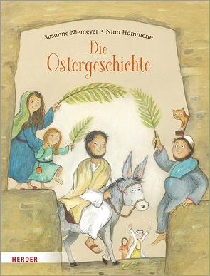 Die Ostergeschichte von Hammerle,  Nina, Niemeyer,  Susanne