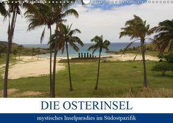 Die Osterinsel – mystisches Inselparadies im Südostpazifik (Wandkalender 2019 DIN A3 quer)