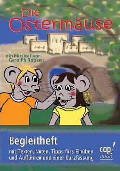 Die Ostermäuse (Notenheft) von Philippsen,  Gero
