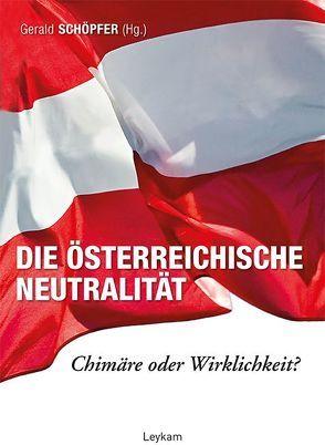 Die österreichische Neutralität von Schöpfer,  Gerald