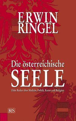 Die österreichische Seele von Reiter,  Franz R, Ringel,  Erwin
