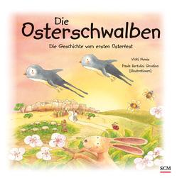 Die Osterschwalben von Grudina,  Paola Bertolini, Howie,  Vicki, Müller,  Damaris