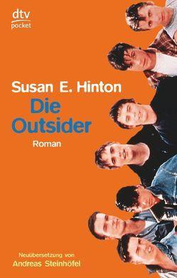 Die Outsider von Hinton,  Susan E., Steinhöfel,  Andreas