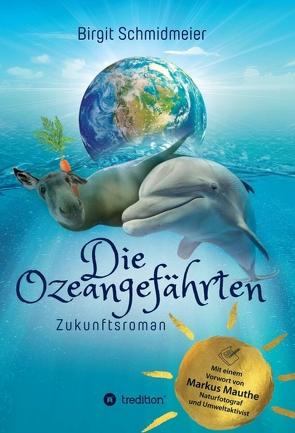 Die Ozeangefährten von Schmidmeier,  Birgit