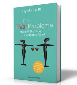 Die PaarProbleme von Kaddik,  Angelika