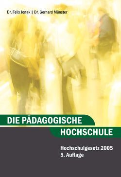 Die Pädagogische Hochschule von Jonak,  Felix, Münster,  Gerhard