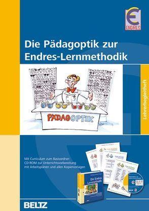 Die Pädagoptik zur  Endres-Lernmethodik von Endres,  Wolfgang, Meisel,  Jürgen