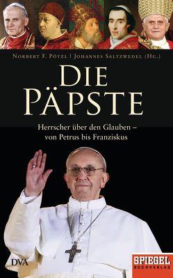 Die Päpste von Pötzl,  Norbert F., Saltzwedel,  Johannes