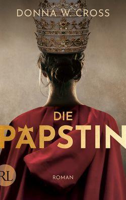 Die Päpstin von Cross,  Donna W., Neuhaus,  Wolfgang