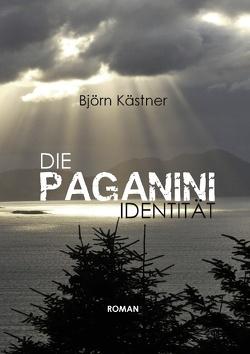 Die Paganini-Identität von Kästner,  Björn