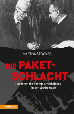 Die Paketschlacht von Stocker,  Martha