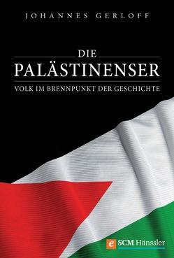 Die Palästinenser von Gerloff,  Johannes