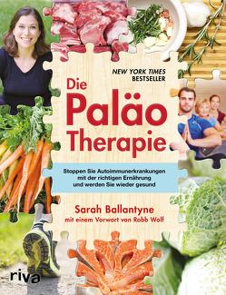 Die Paläo-Therapie von Ballantyne,  Sarah