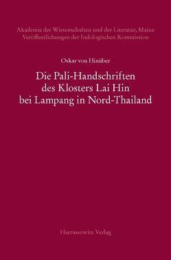 Die Pali-Handschriften des Klosters Lai Hin bei Lampang in Nord-Thailand von Hinüber,  Oskar von