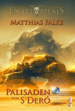 Die Palisaden von S'Deró von Falke,  Matthias, Preuss,  Alexander