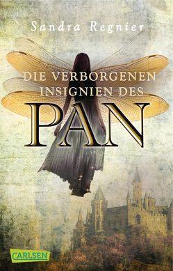 Die Pan-Trilogie 3: Die verborgenen Insignien des Pan von Regnier,  Sandra