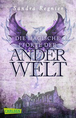 Die Pan-Trilogie: Die magische Pforte der Anderwelt (Pan-Spin-off) von Regnier,  Sandra