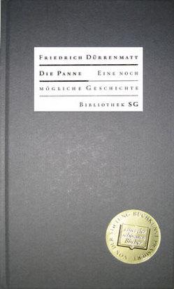Die Panne von Dürrenmatt,  Friedrich, Schumacher-Gebler,  Eckehart, Schumann,  Klaus