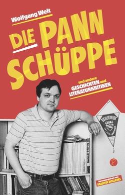 Die Pannschüppe von Welt,  Wolfgang, Willems,  Martin