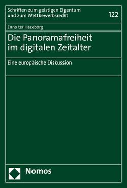 Die Panoramafreiheit im digitalen Zeitalter von ter Hazeborg,  Enno