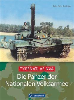 Die Panzer der Nationalen Volksarmee von Flohr,  Dieter, Krüger,  Dirk