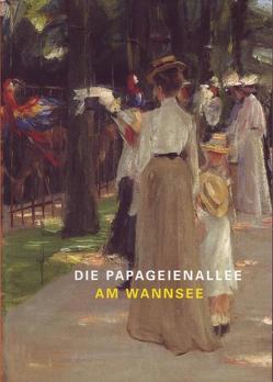 Die Papageienallee am Wannsee von Budde,  Rolf, Faass,  M, Faass,  Martin, Hansen,  D., Herzogenrath,  Wulf, Lähnemann,  I, Nouwen,  M, Wandrey,  P, Wandrey,  Petra