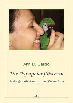 Die Papageienflüsterin von Castro,  Ann