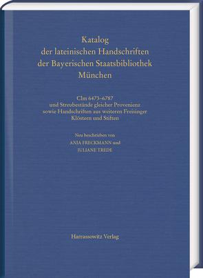 Die Papierhandschriften aus dem Domkapitel Freising von Freckmann,  Anja, Trede,  Juliane