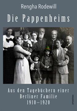 Die Pappenheims von Pappenheim,  Erna, Porcelli,  Micaela, Rodewill,  Rengha