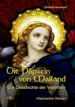 Die Päpstin von Mailand von Neumeyer,  Christine