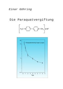 Die Paraquatvergiftung von Göhring,  Einar