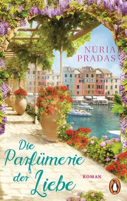 Die Parfümerie der Liebe von Hagemann,  Sonja, Pradas,  Núria