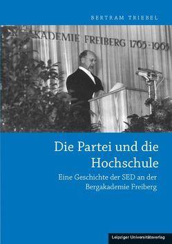 Die Partei und die Hochschule von Triebel,  Bertram