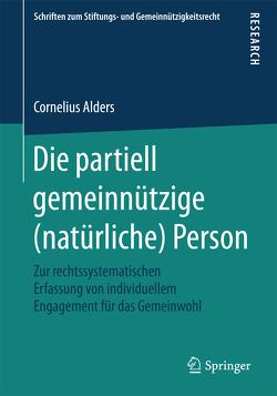 Die partiell gemeinnützige (natürliche) Person von Alders,  Cornelius
