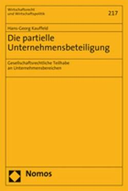 Die partielle Unternehmensbeteiligung von Kauffeld,  Hans-Georg