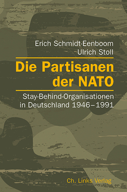 Die Partisanen der NATO von Schmidt-Eenboom,  Erich, Stoll,  Ulrich