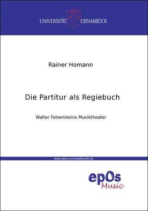 Die Partitur als Regiebuch von Homann,  Rainer
