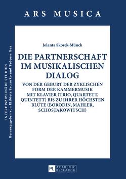 Die Partnerschaft im musikalischen Dialog von Skorek-Münch,  Jolanta