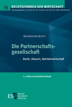 Die Partnerschaftsgesellschaft von Wehrheim,  Michael, Wirtz,  Holger