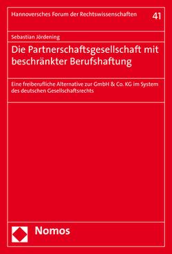 Die Partnerschaftsgesellschaft mit beschränkter Berufshaftung von Jördening,  Sebastian