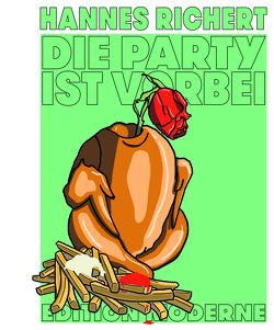 Die Party ist vorbei von Richert,  Hannes