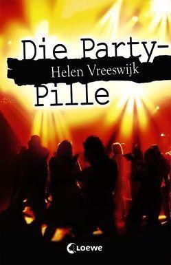 Die Party-Pille von Knuffinke,  Sandra, Komina,  Jessika, Vreeswijk,  Helen