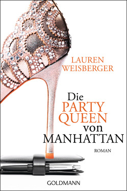 Die Party Queen von Manhattan von Rawlinson,  Regina, Tichy,  Martina, Weisberger,  Lauren