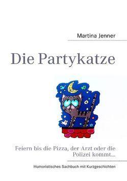 Die Partykatze von Jenner,  Martina