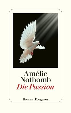 Die Passion von Nothomb,  Amélie