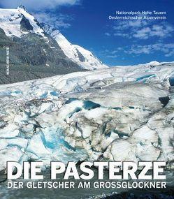 Die Pasterze von Lieb,  Gerhard K., Slupetzky,  Heinz
